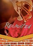 Recruited, Suzanne Weyn, 0761361537
