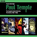 Paul Temple: The Complete Radio Collection: Volume Three: The Sixties (1960-1968) | Francis Durbridge