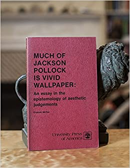Example Argumentative Essay Much Of Jackson Pollock Is Vivid Wallpaper An Essay In The Epistemology Of  Aesthetic Judgements Graham Mcfee  Amazoncom Books Invisible Man Essays also Meaning Of Life Essay Much Of Jackson Pollock Is Vivid Wallpaper An Essay In The  Pre Written Essays