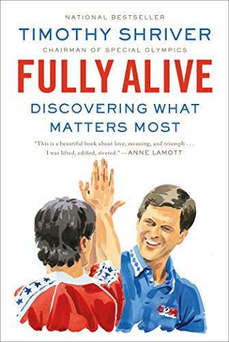 Fully Alive: Discovering What Matters Most cover