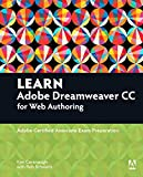 Learn Adobe Dreamweaver CC for Web Authoring: Adobe Certified Associate Exam Preparation