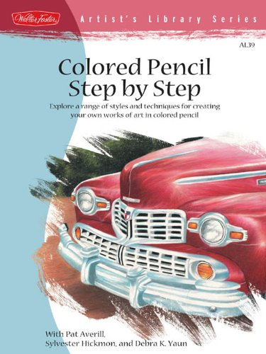 Pdf eBooks Colored Pencil Step by Step (Artist's Library)