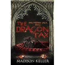 The Dragon Tax (Dragonsbane Saga Book 1)