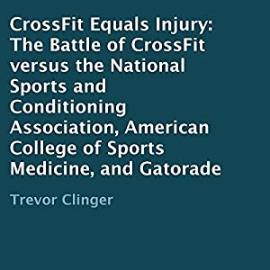 CrossFit Equals Injury Audiobook