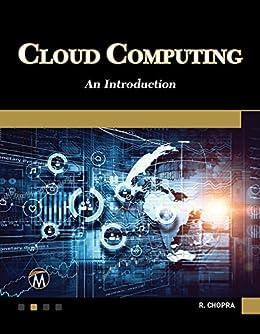 Cloud Computing: An Introduction by [Chopra, R.]