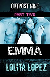 Emma:  Part Two (Outpost Nine Book 2) (English Edition)