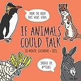 If Animals Could Talk 2021 Wall Calendar