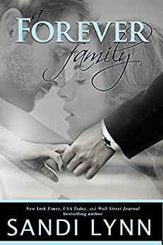 A Forever Family (Forever Trilogy, 6) by [Lynn, Sandi]