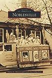 Noblesville, Nancy A. Massey and Carol Ann Schweikert, 0738582735
