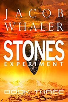 Stones: Experiment (Stones #3) by [Whaler, Jacob]