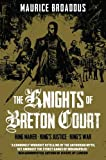 The Knights of Breton Court: Omnibus