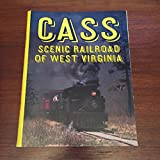img - for Cass Scenic Railroad of West Virginia (Rail-craft library ; C33) book / textbook / text book