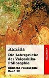 Die Lehrspräche der Vaiçeshika-Philosophie, Kanâda, 1484030702