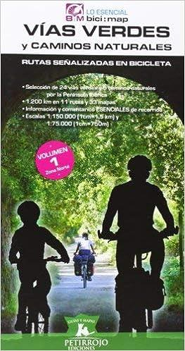 Vías verdes y caminos naturales : rutas señalizadas en bicicleta 1 ...