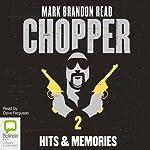 Chopper 2: Hits and Memories | Mark Brandon Read
