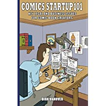 Comics Startup 101: Key Legal and Business Issues for Comic Book Creators