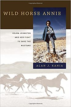 Book Wild Horse Annie: Velma Johnston and Her Fight to Save the Mustang