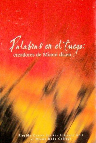 Palabras en el fuego: creadores de Miami dicen
