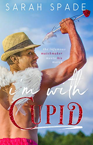 (I'm With Cupid (Holiday Hunk Book)