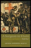 img - for A Surgeon in Khaki: Through France and Flanders in World War I book / textbook / text book