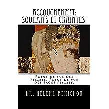 Accouchement:  Souhaits et craintes. (French Edition)