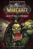 World of Warcraft, Bd. 2: Der Aufstieg der Horde