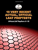 10 Very Recent Actual, Official LSAT PrepTests