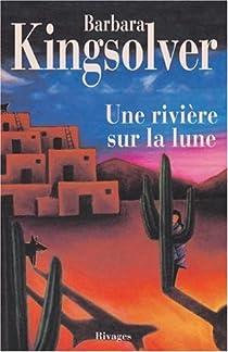 Une rivière sur la lune par Kingsolver