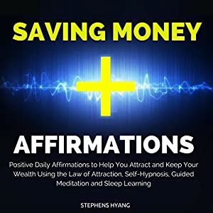 Saving Money Affirmations Audiobook