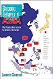 Shopping Behavior in Asia: What Retailers Need to Know for Success in the Far East