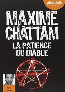 La patience du diable, Chattam, Maxime