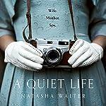 A Quiet Life | Natasha Walter