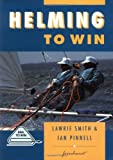 img - for Helming to Win (Sail to Win) book / textbook / text book