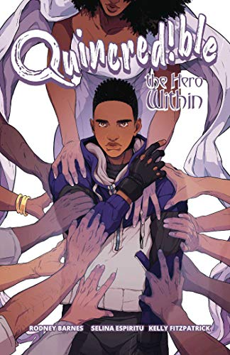 Book Cover: Quincredible Vol. 2: The Hero Within