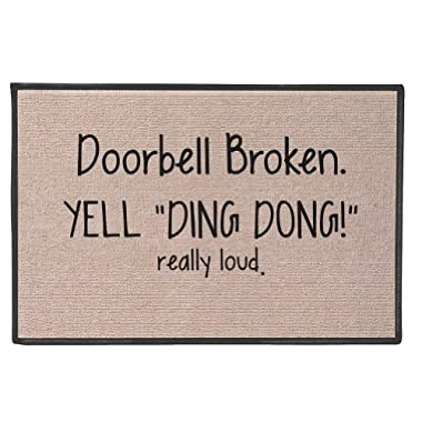 Doorbell Broken Yell Ding Dong! Really Loud Doormat - Weather Resistant