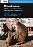 img - for Ethnoprimatology: A Practical Guide to Research at the Human-Nonhuman Primate Interface (Cambridge Studies in Biological and Evolutionary Anthropology) book / textbook / text book