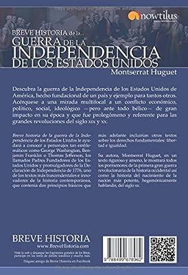 Breve historia de la Guerra de la Independencia de los EE.UU.: Amazon.es: Huguet, Montserrat: Libros