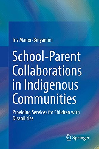 School-Parent Collaborations in Indigenous Communities: Providing Services for Children with Disabilities