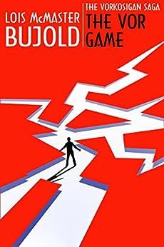 The Vor Game (Vorkosigan Saga) by [Bujold, Lois McMaster]
