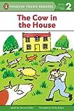 The Cow in the House, Harriet Ziefert, 0140383492