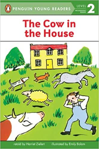 The Cow In The House (Penguin Young Readers, Level 2) Free Download