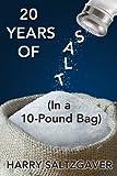 20 Years of Salt, Harry Saltzgaver, 1478711043