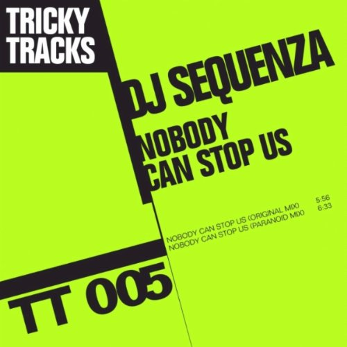 DJ Sequenza - Nobody Can Stop Us