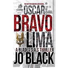 Oscar Bravo Lima: The Blades SAS I (English Edition)
