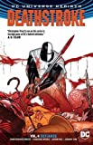 Deathstroke Vol. 4: Defiance (Rebirth)