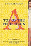 Top of the Feud Chain (Alphas series Book 4)