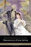 Pride and Prejudice and Zombies Dreadfully Ever After by Steve Hockensmith