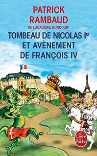 Sixième chronique du règne de Nicolas Ier : Tombeau de Nicolas Ier et avènement de François IV