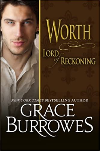Worth Lord of Reckoning (Lonely Lords) (Volume 11): Grace