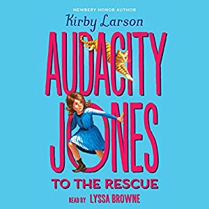 Audacity Jones to the Rescue Audiobook